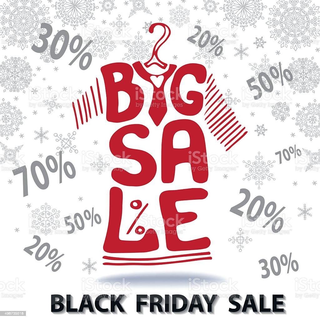 Big Sale lettering.Tee Shirt, Black friday vector art illustration