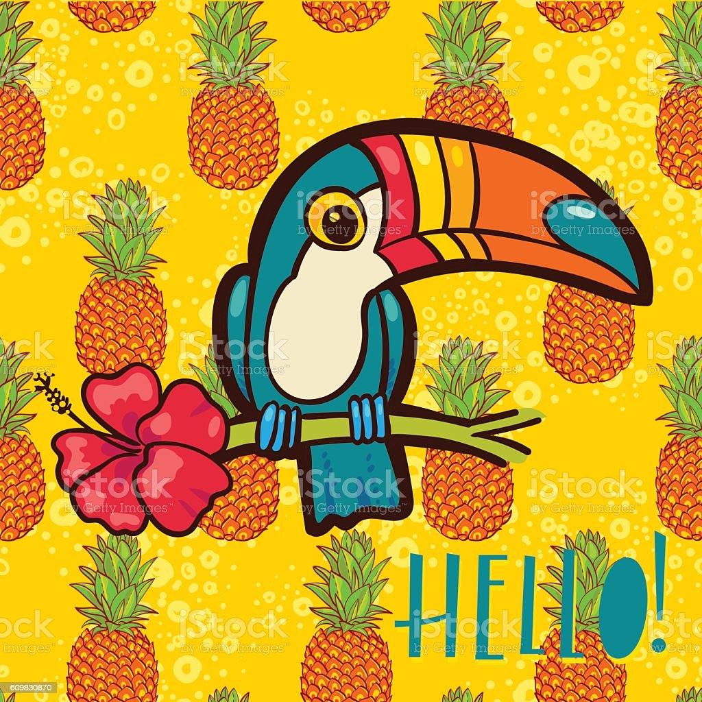 Bird Toucan, tropical pineapple  in cartoon style. The phrase Hello vector art illustration