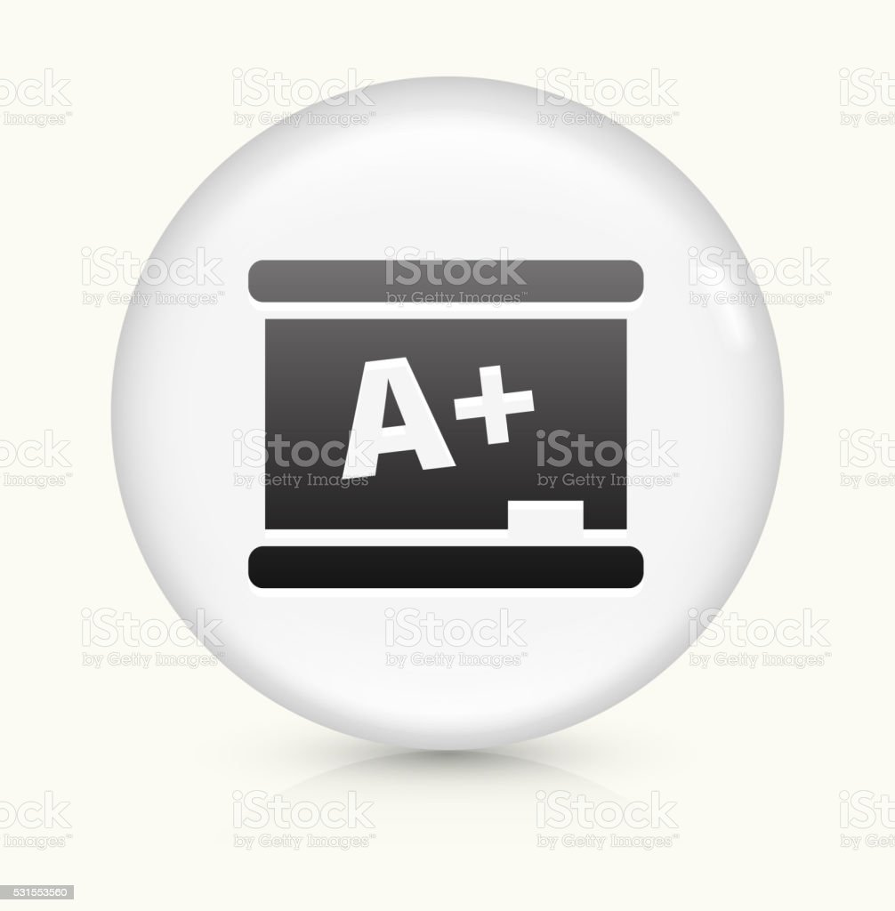 Blackboard and A+ Writing icon on white round vector button vector art illustration