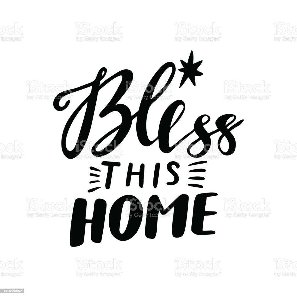 Bless this home vector lettering. Motivational quote. Inspirational typography. vector art illustration
