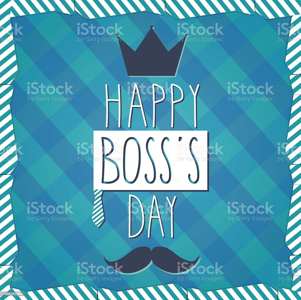 Boss Day hand drawn poster. Cloth background vector art illustration