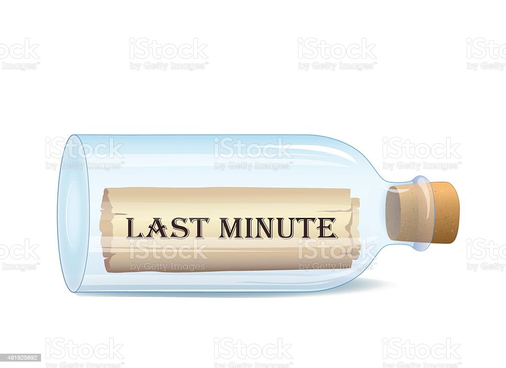 Bottle with Last Minute message vector art illustration
