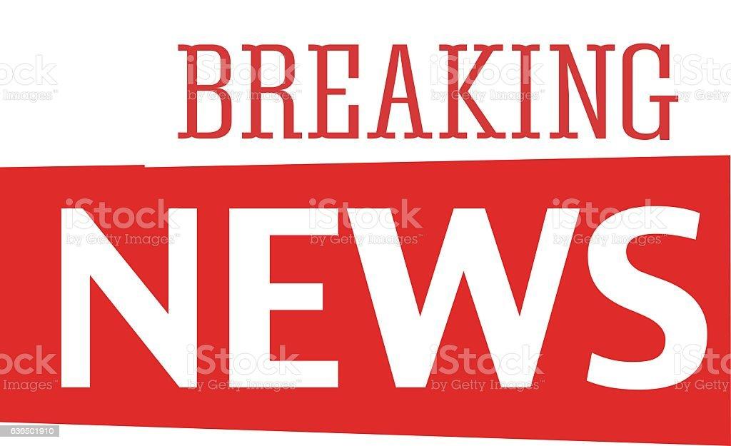Breaking news text vector. vector art illustration