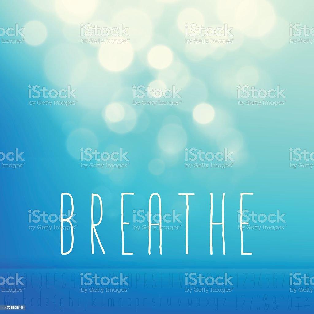 Breathe Stock Vector Background Word Blue Sky Text Alphabet vector art illustration