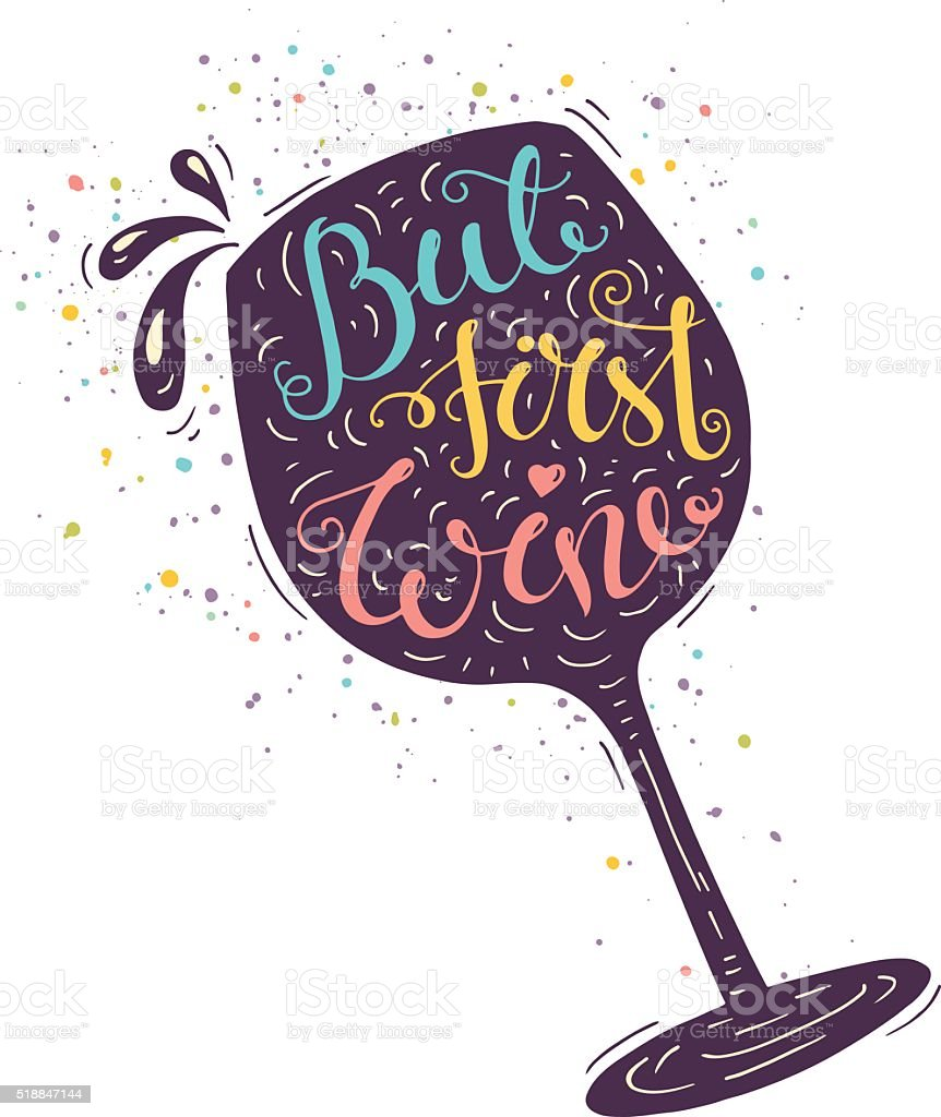 Bright doodle typography poster with wineglass. vector art illustration