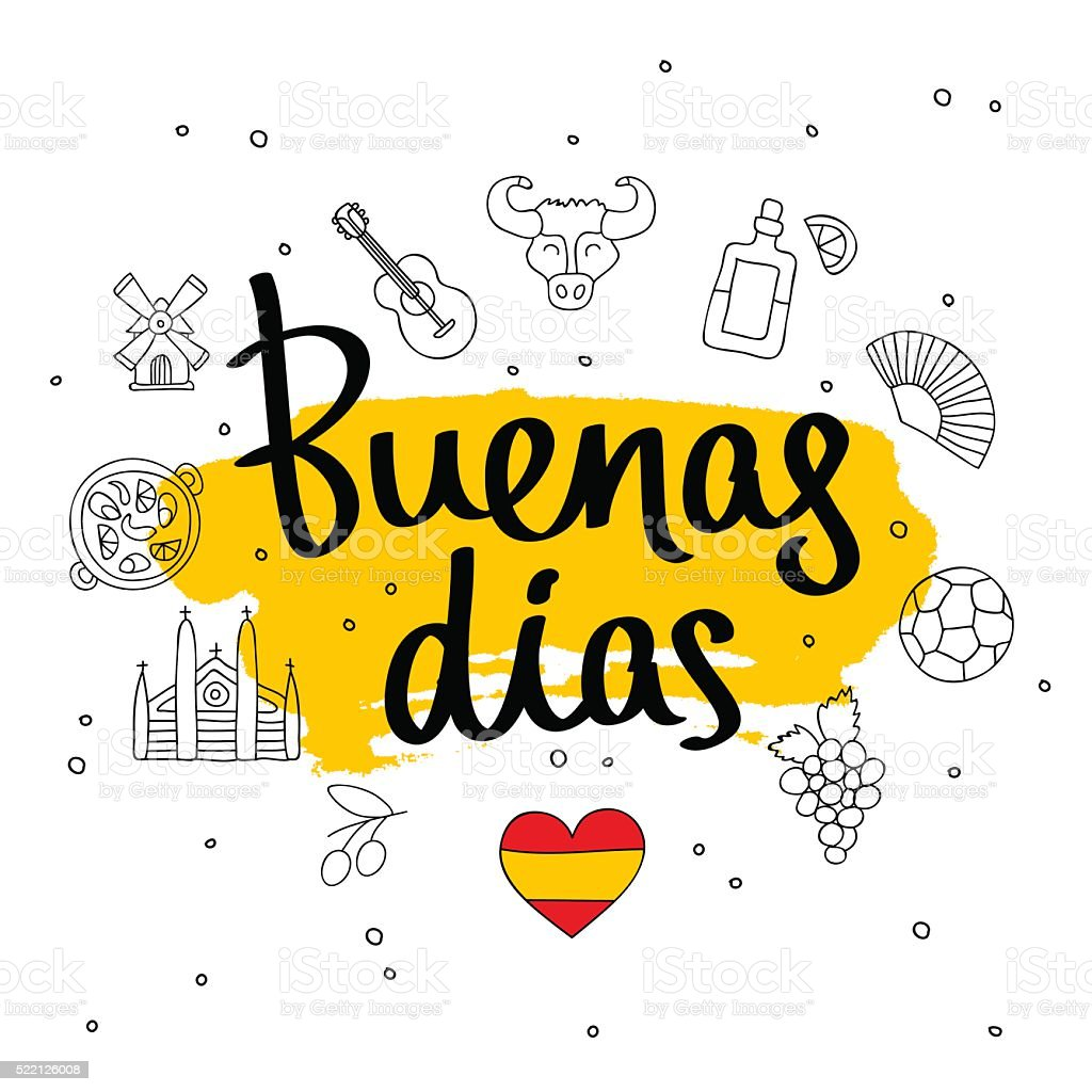 Buenas dias. Fashionable calligraphy. vector art illustration