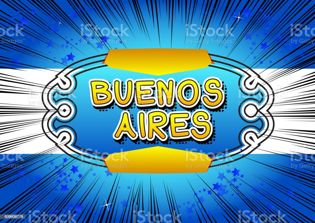 Buenos Aires - Comic book style text vector art illustration