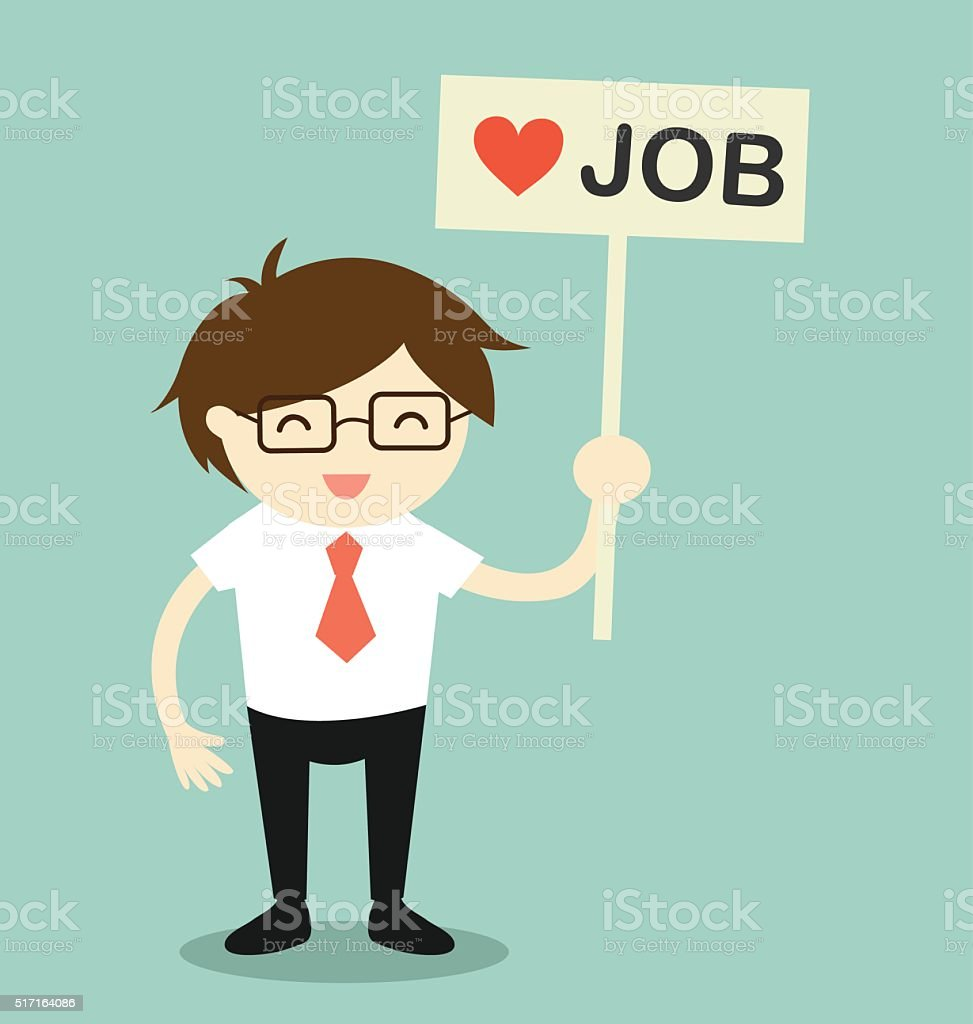 Businessman holding 'love job' banner in relaxing moment. vector art illustration