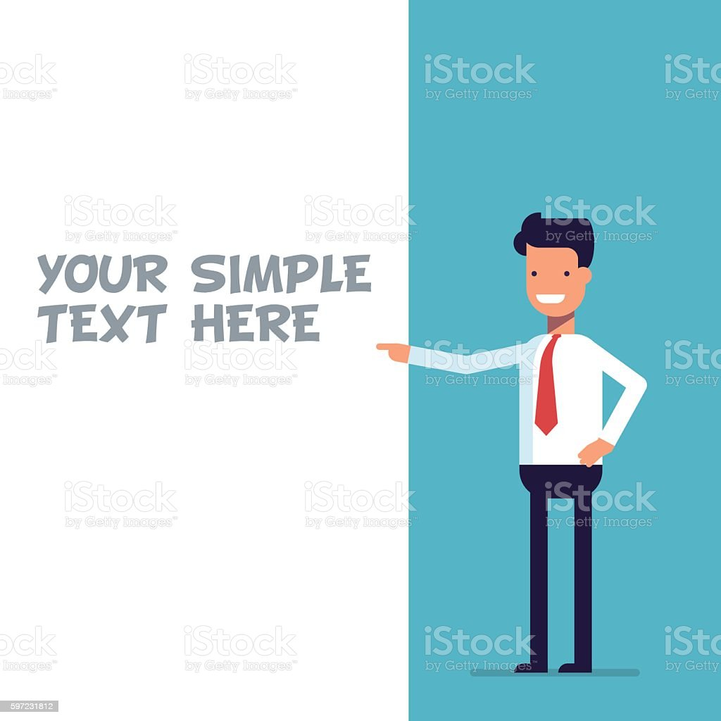 Businessman or manager shows at the poster where you can vector art illustration
