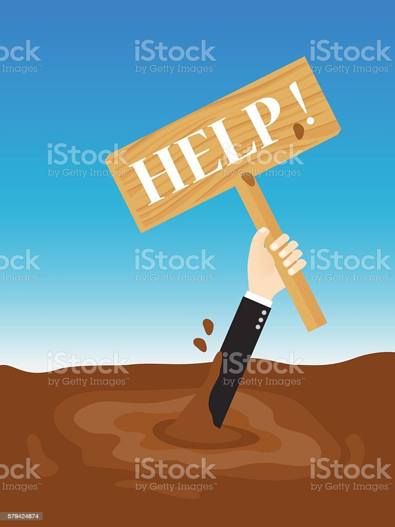 businessman sinking in quicksand holding up wooden sign need help vector art illustration