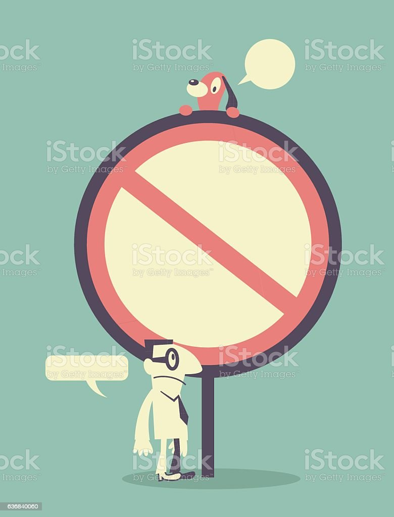 Businessman with an big empty prohibition sign and a dog vector art illustration