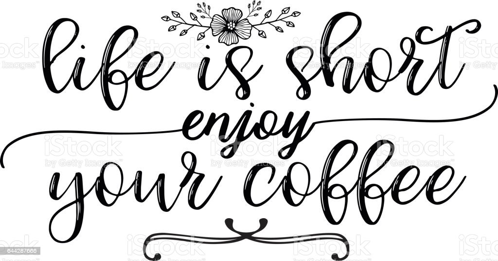Calligraphy style coffee shop promotion motivation graphic