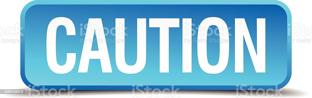 caution blue 3d realistic square isolated button vector art illustration