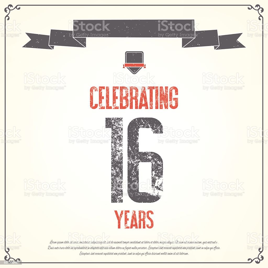 Celebrating 16 years placard. vector art illustration