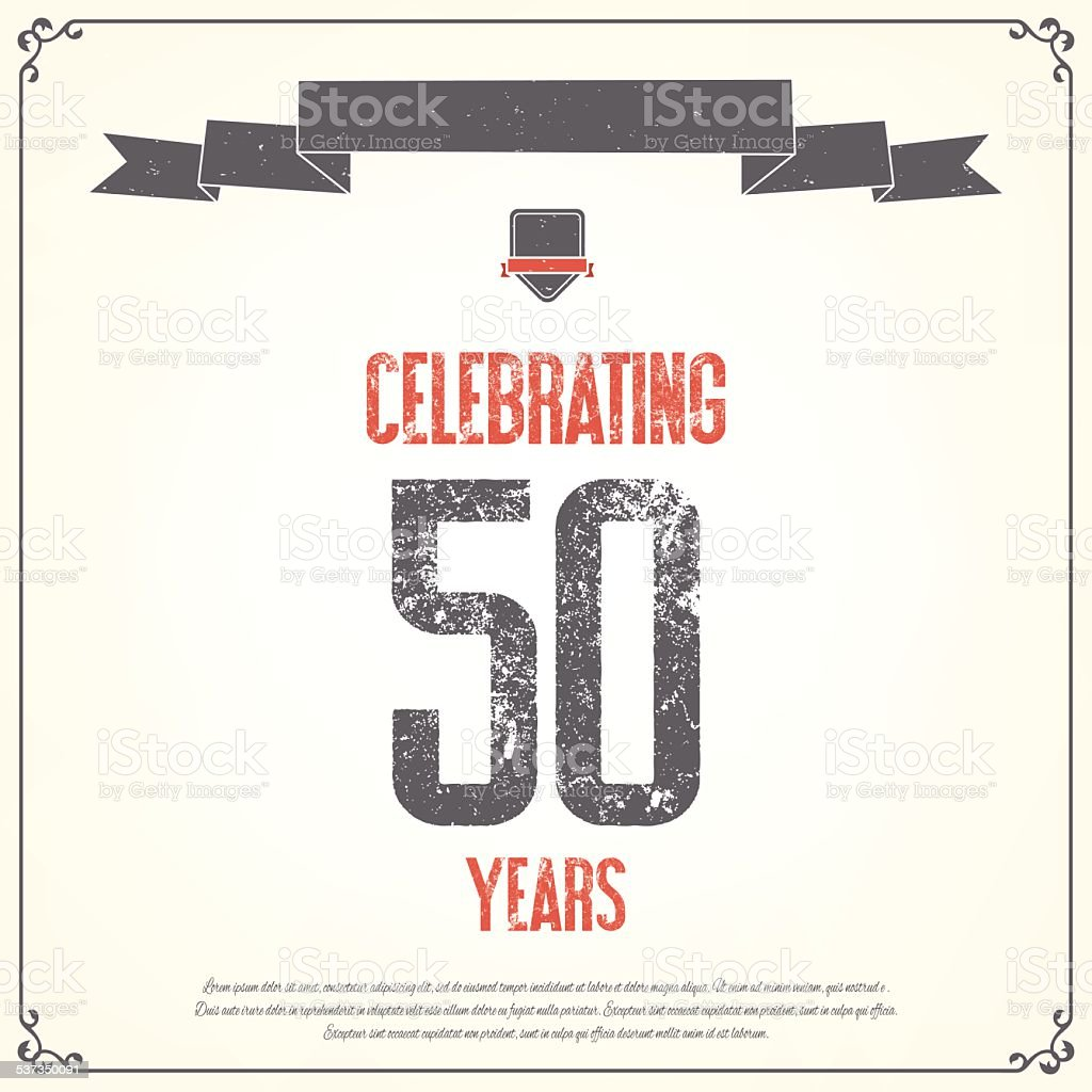 'Celebrating fiftyyears' placard. vector art illustration