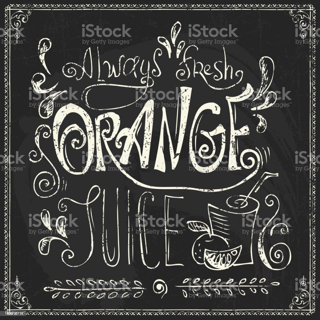 Chalk lettering. Orange juice royalty-free stock vector art