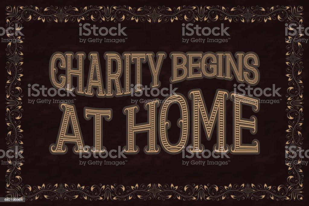 Charity Begins At Home. English saying. vector art illustration