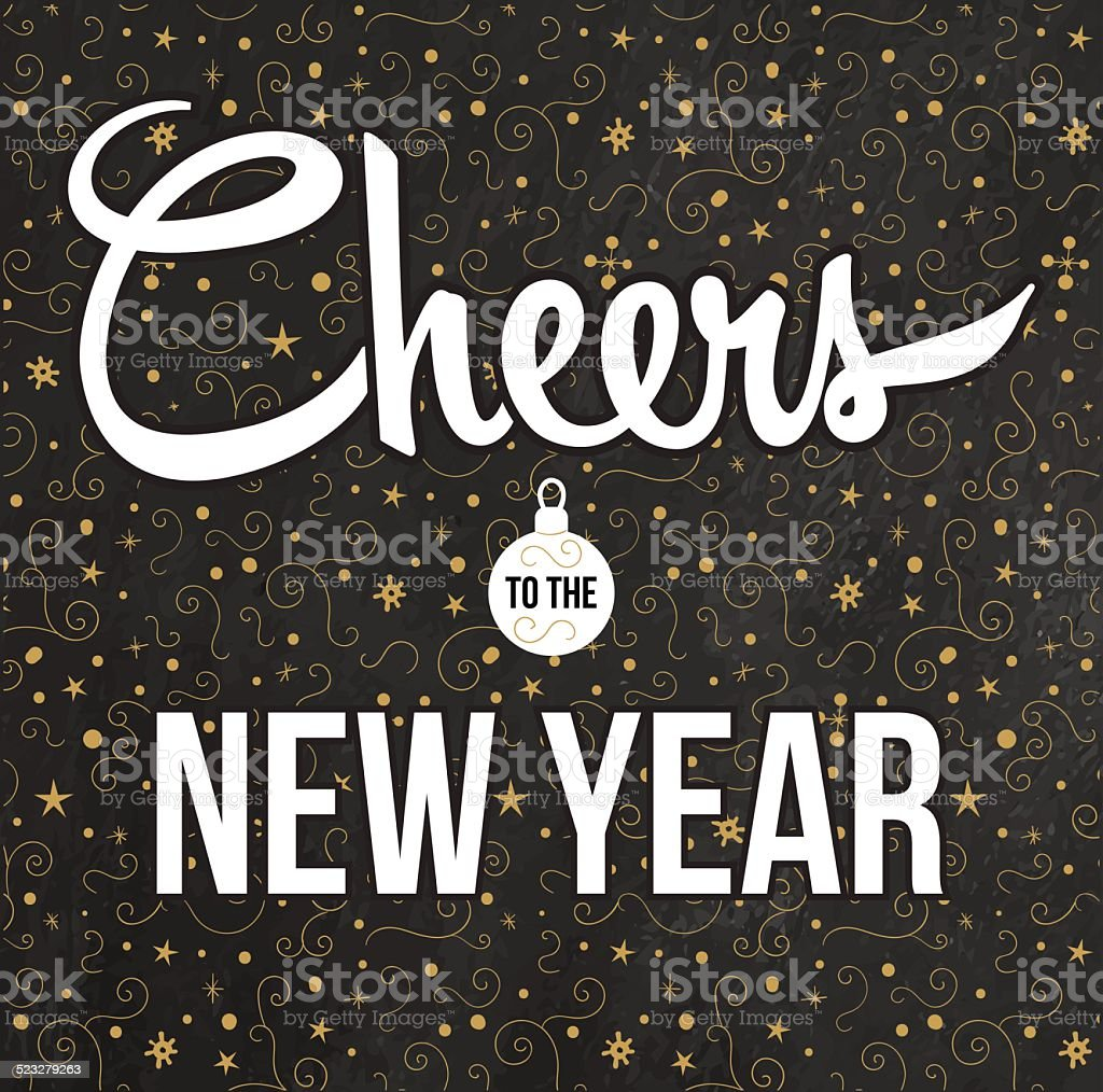Cheers to the New Year. Golden background. vector art illustration