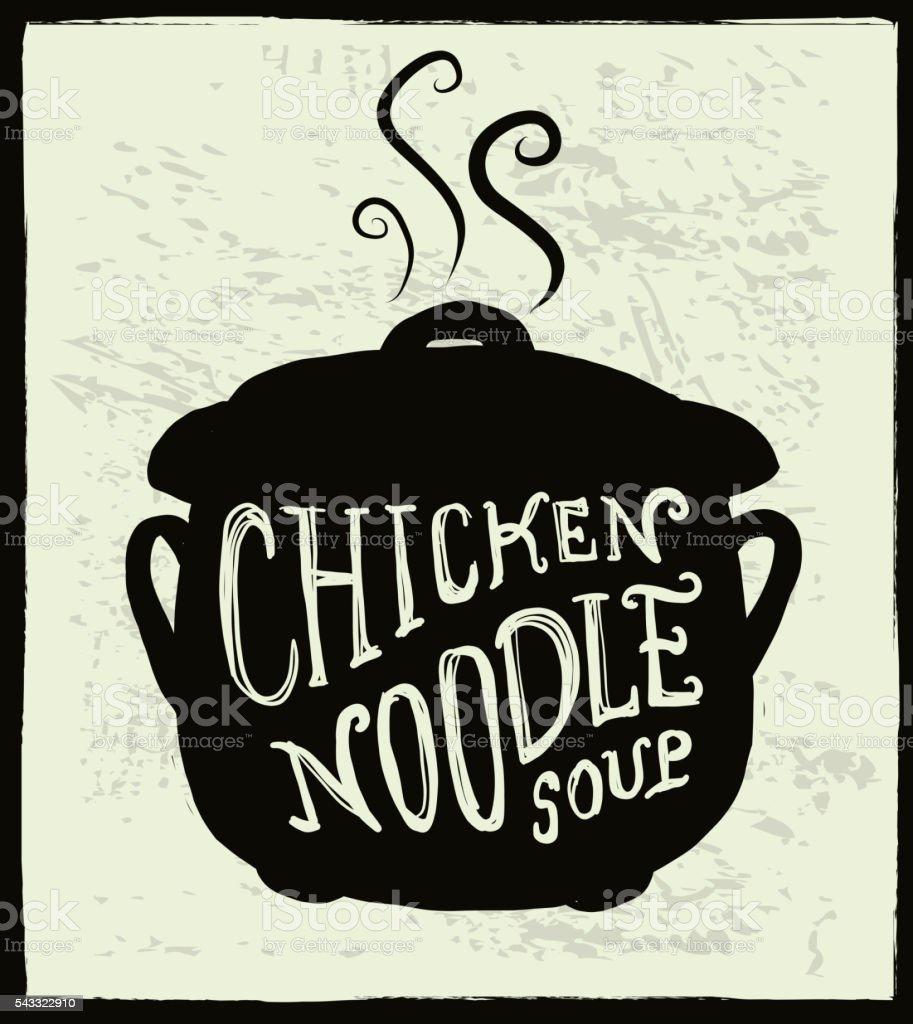 Chicken Noodle Soup cauldron label hand lettering design vector art illustration