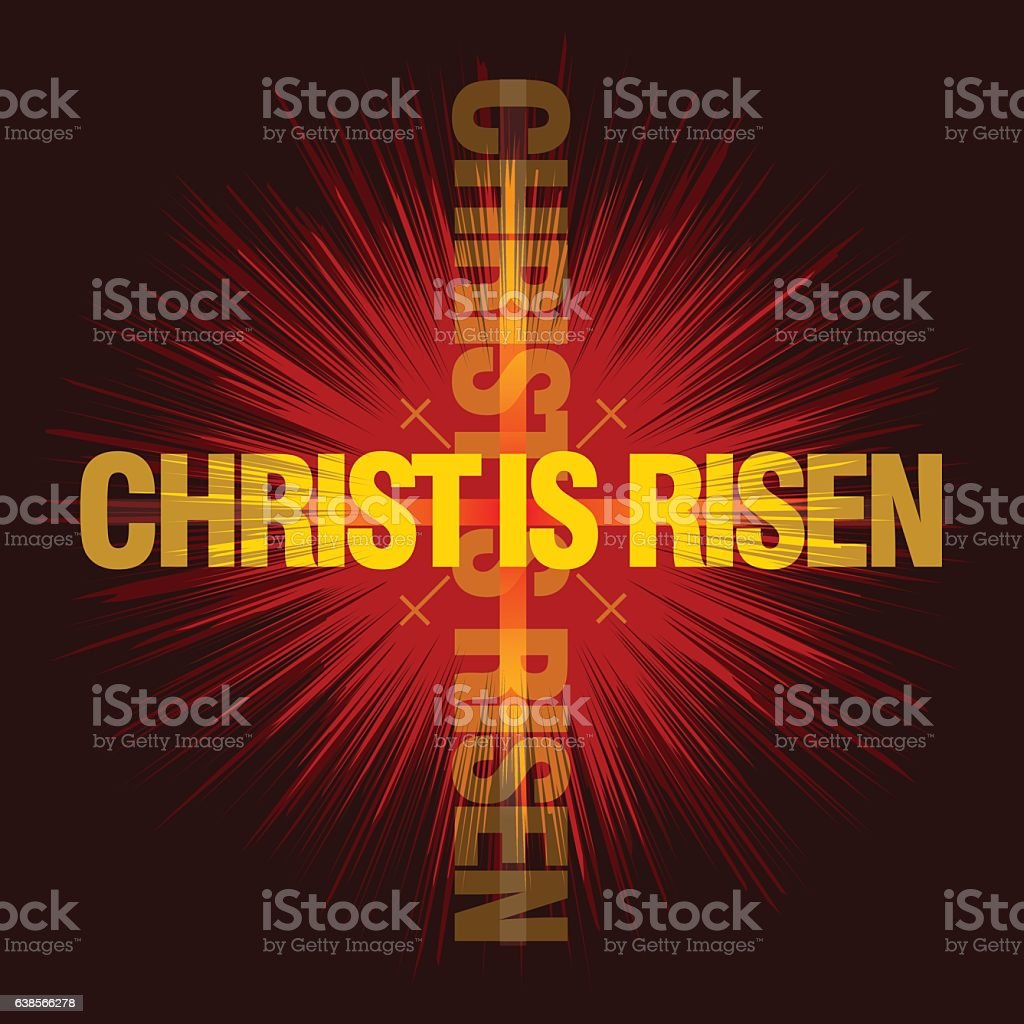 Christ is risen. Easter background. Vector illustration. vector art illustration