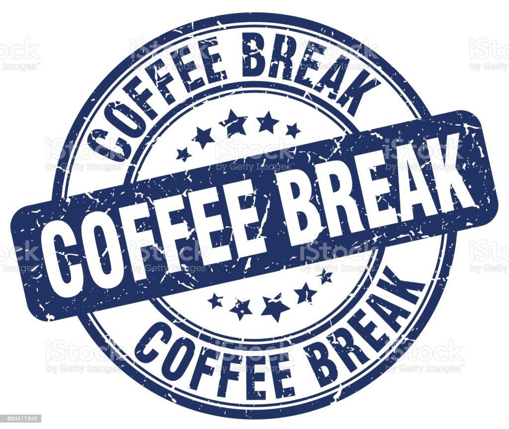 coffee break blue grunge round vintage rubber stamp vector art illustration