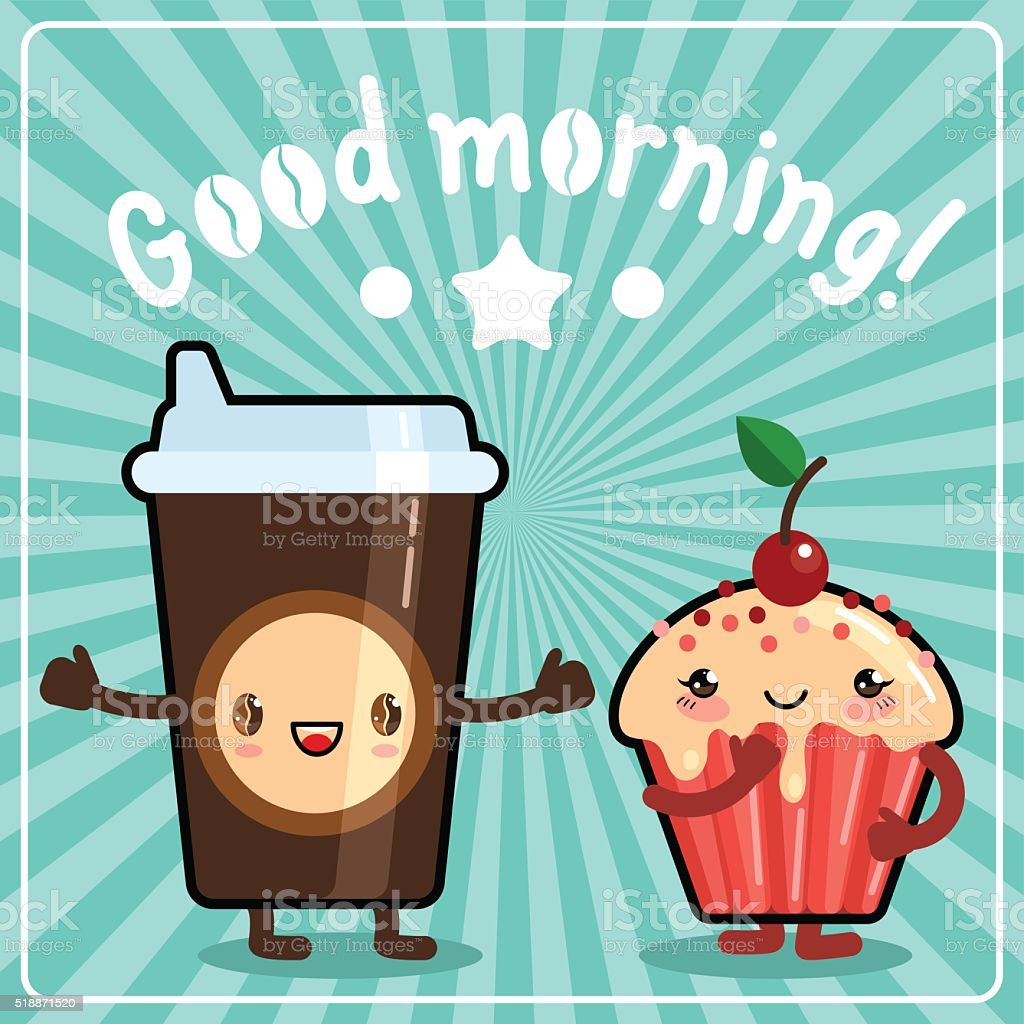 Coffee cup with muffin. Cute kawaii. Lettering Good morning! vector art illustration