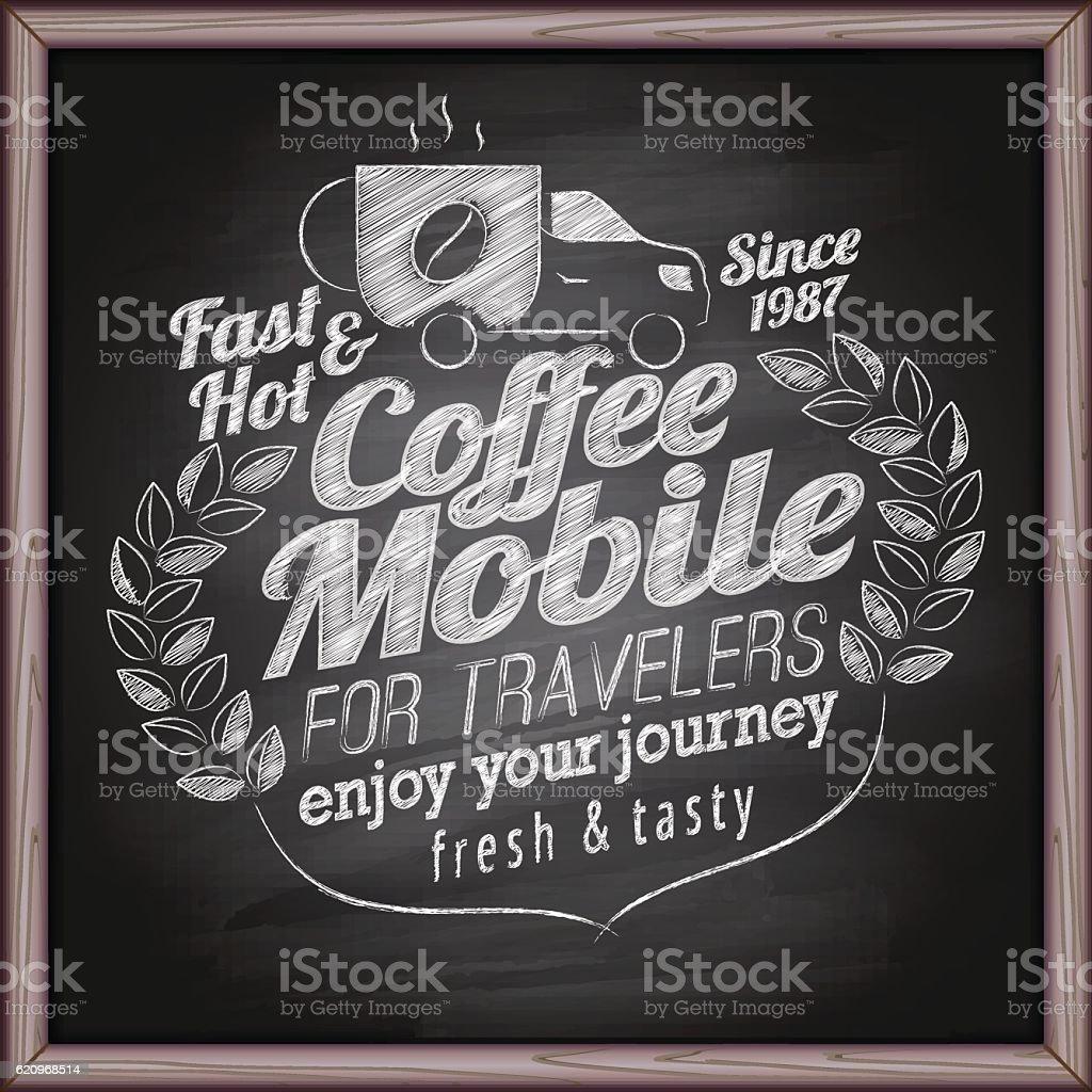 Coffee mobile on blackboard vector art illustration