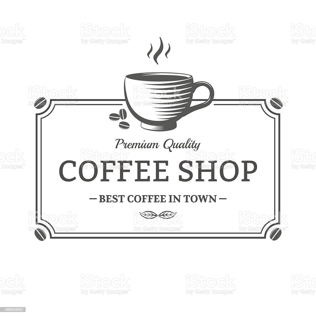 Coffee shop sign vector art illustration