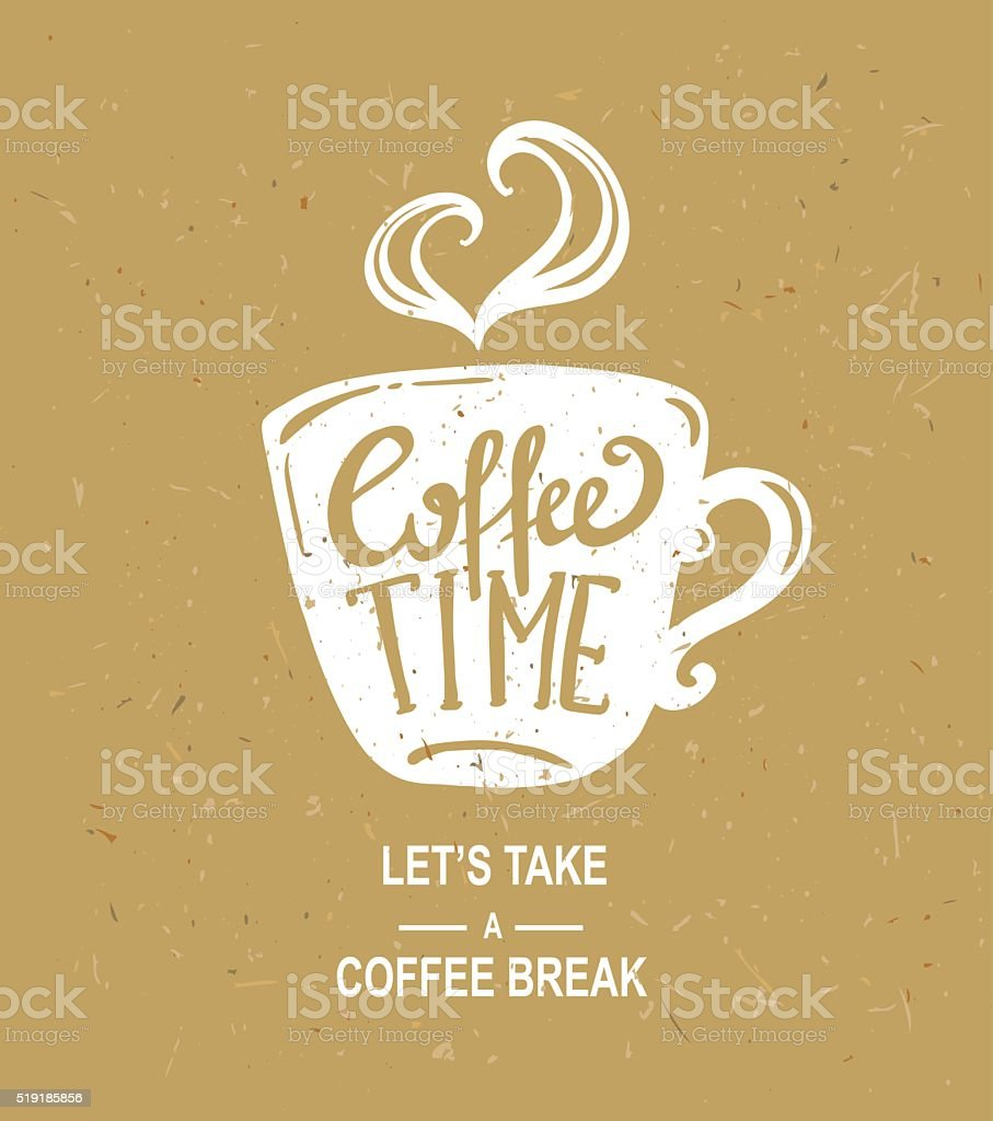 'coffee time' Hipster Vintage Stylized Lettering.Vector craft paper illustration. vector art illustration