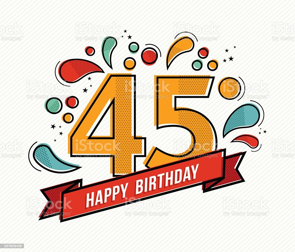 Colorful happy birthday number 45 flat line design vector art illustration
