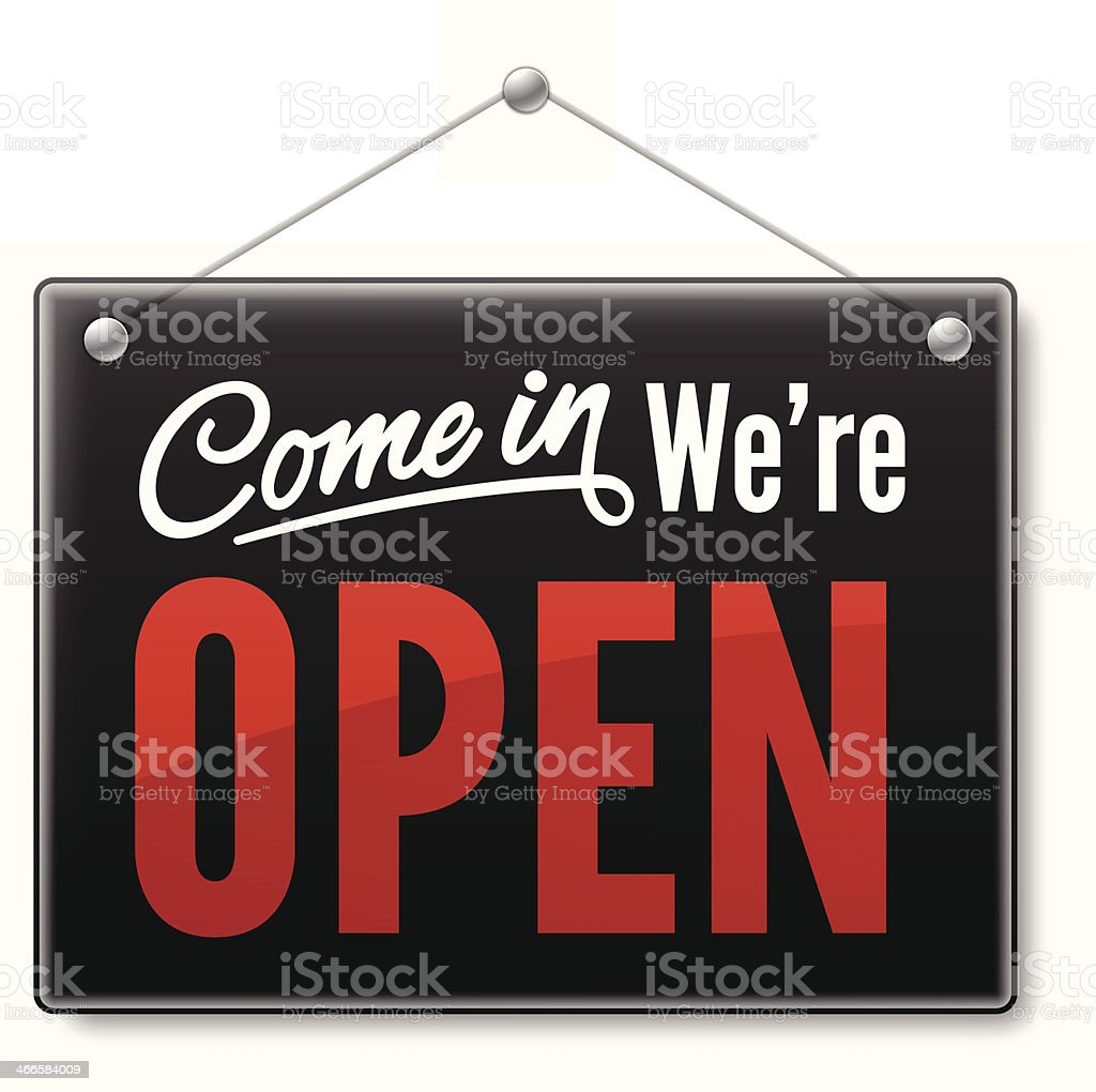 Come In We're Open vector art illustration