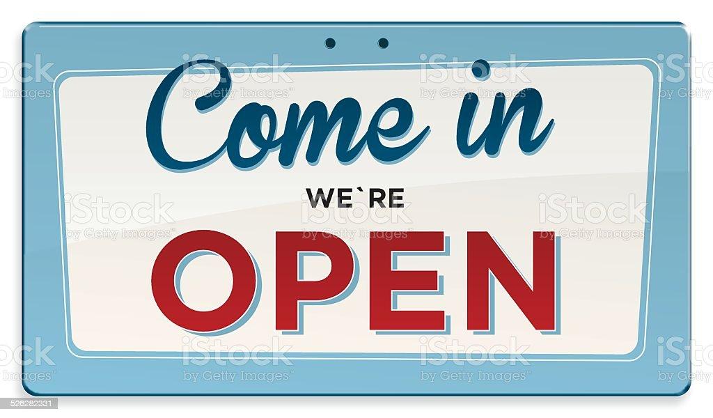 Come in we?re Open vector art illustration