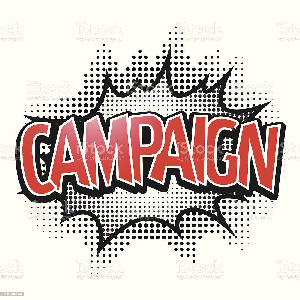 Comic speech bubble, Campaign, isolate vector illustration vector art illustration