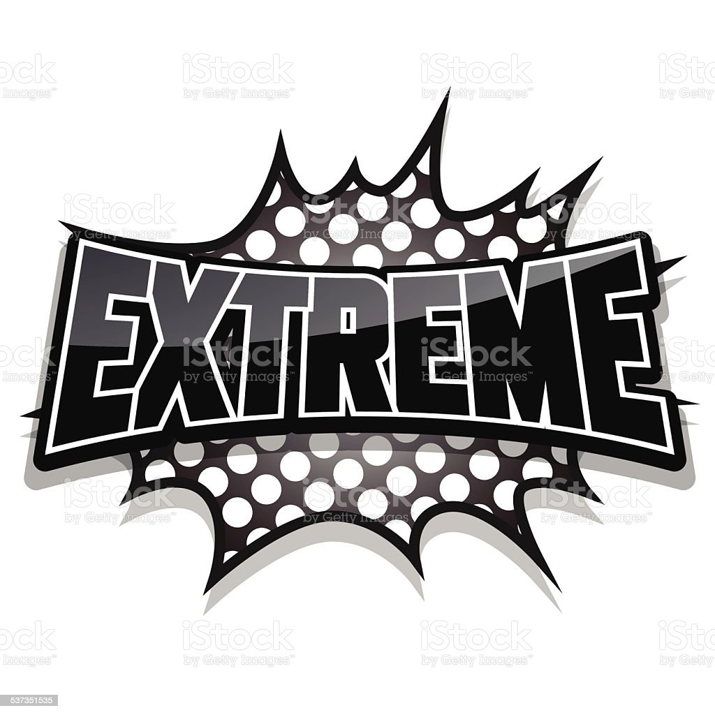 Comic speech bubble, extreme, vector illustration vector art illustration