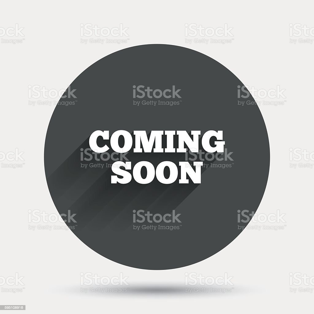 Coming soon icon. Promotion announcement symbol. vector art illustration