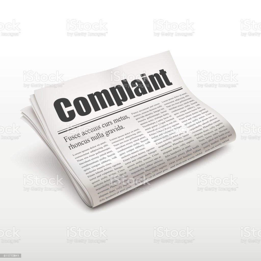 complaint word on newspaper vector art illustration