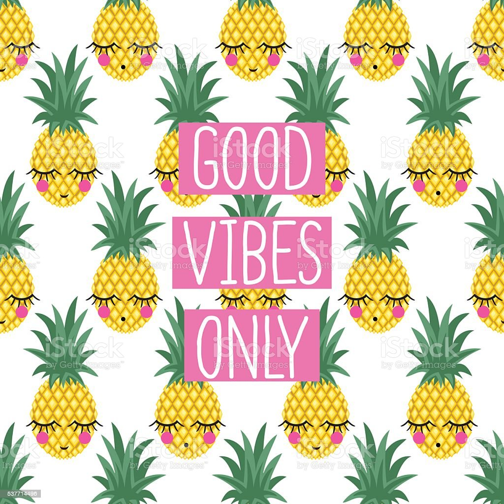 Conceptual phrase Good vibes only on seamless pattern with pineapples. vector art illustration