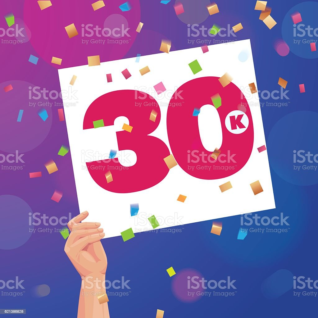 Congratulations 30K followers thanks banner background with confetti vector art illustration