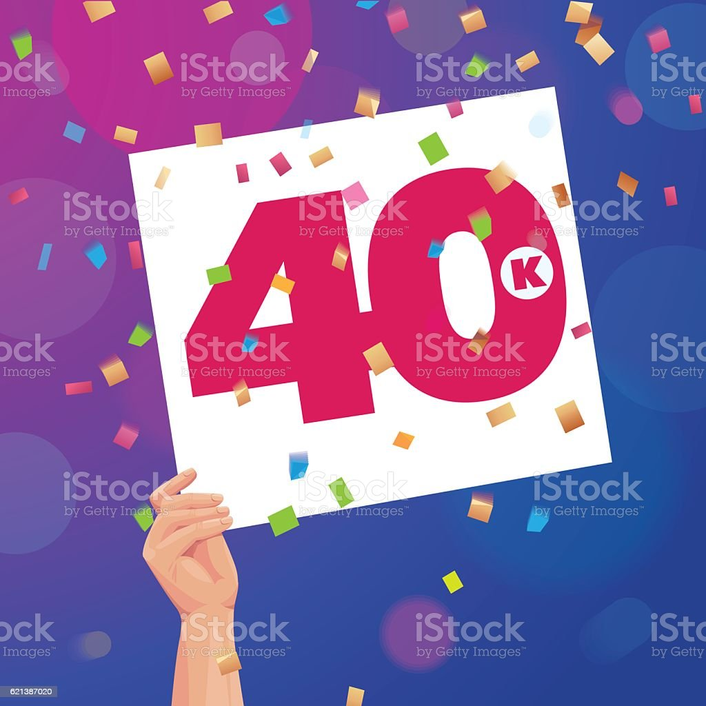 Congratulations 40K followers thanks banner background with confetti vector art illustration