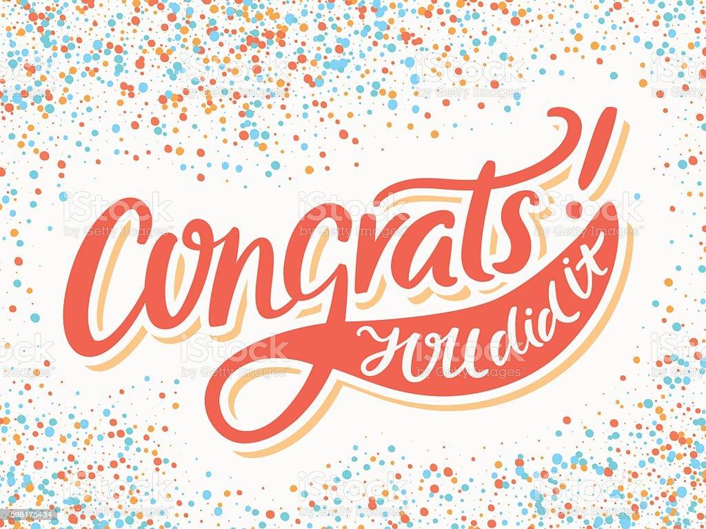 Congratulations card. Congrats. You Did It. vector art illustration