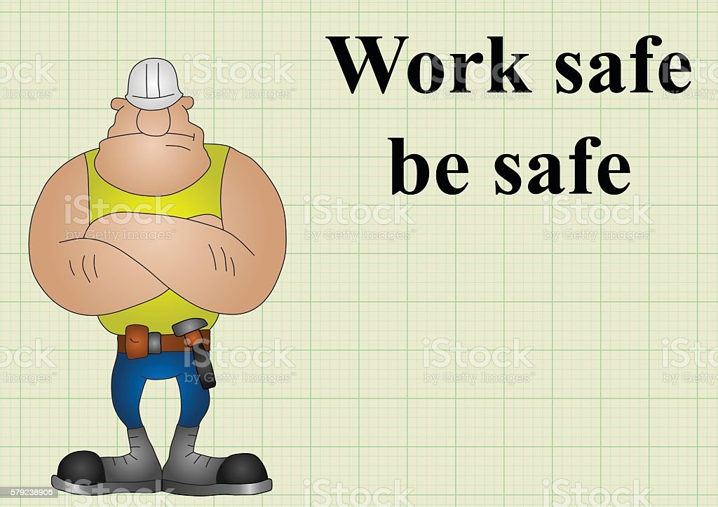 Construction work safe be safe on graph paper background with copy...