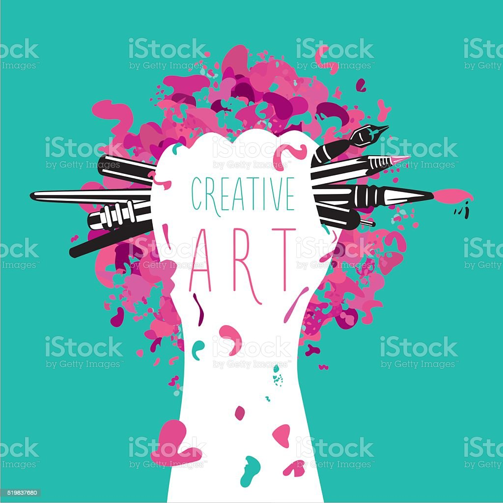 Creative and art. Hand is holding arts tools. Motivation poster vector art illustration