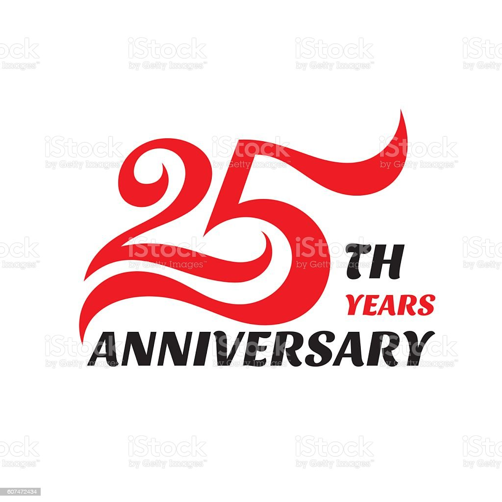 Creative emblem 25-th years anniversary. Concept sign. vector art illustration
