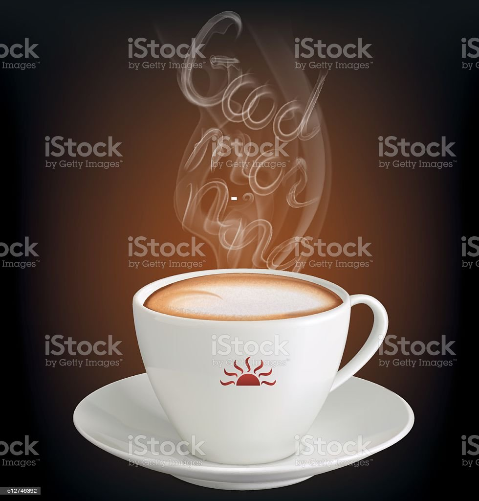 Cup of cappuccino with inscription 'Good morning' from the steam vector art illustration