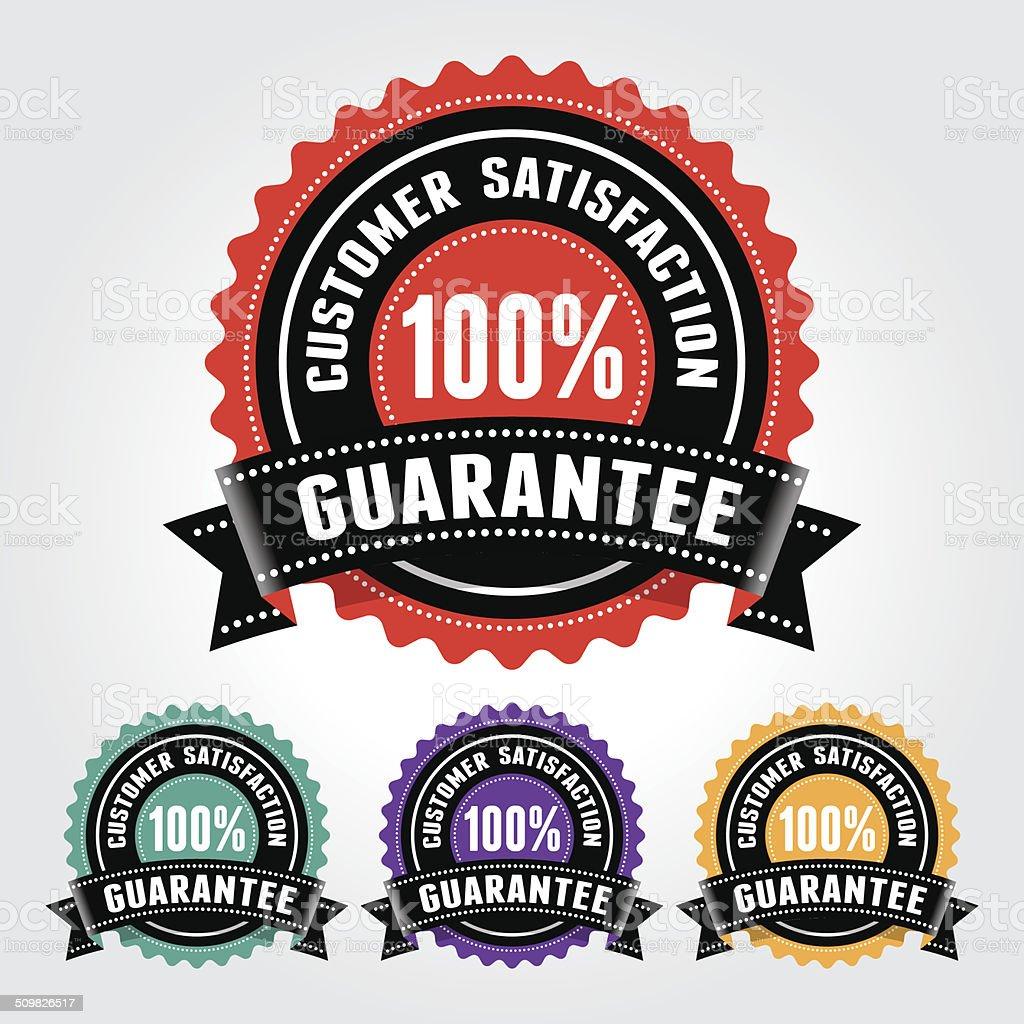 Customer Satisfaction Guarantee Badge and Sign vector art illustration