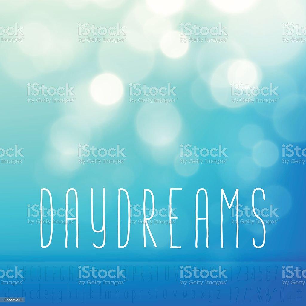 Daydreams Stock Vector Background Word Blue Sky Text Alphabet vector art illustration