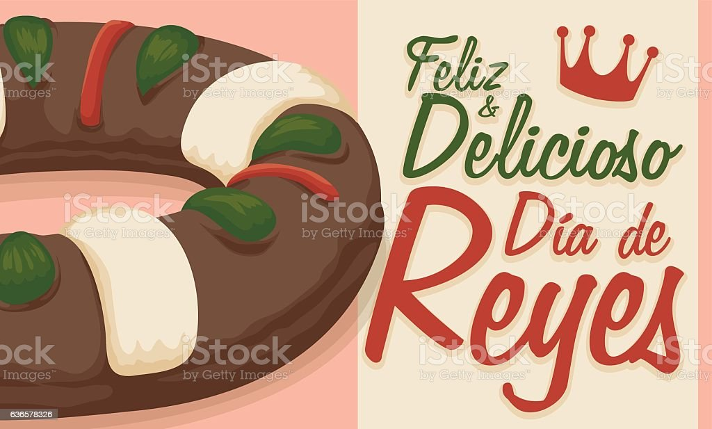 Delicious King's Cake and Greeting Message in Spanish for Epiphany vector art illustration