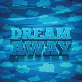 Design banners with Dream away with a pattern of clouds.