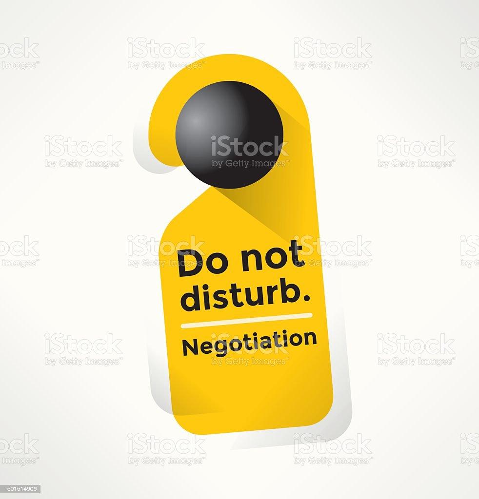 Do Not Disturb Door Sign Negotiation text. Business meeting concept vector art illustration