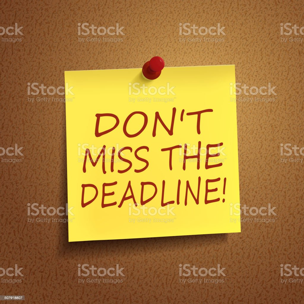 do not miss the deadline words on post-it vector art illustration